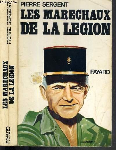 LES MARECHAUX DE LA LEGION -