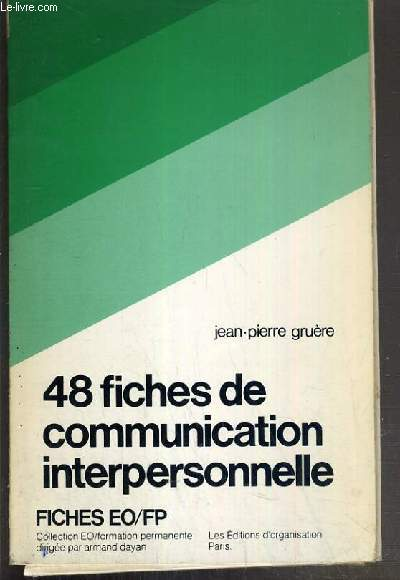 48 FICHES DE COMMUNICATION INTERPERSONNELLE / COLLECTIONS FICHES EO/FP