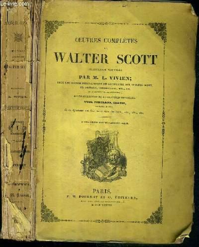 OEUVRES COMPLETES DE WALTER SCOTT - TRADUCTION NOUVELLE PAR M. L. VIVIEN - TOME 1. 1ere partie. WAVERLEY