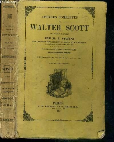 OEUVRES COMPLETES DE WALTER SCOTT - TRADUCTION NOUVELLE PAR M. L. VIVIEN - TOME 12. IIe partie. LA FOLIE FILLE DE PERTH.