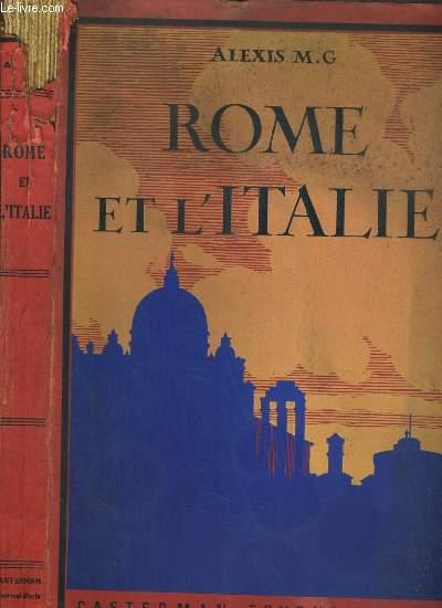 ROME ET L'ITALIE - SOUVENIRS DE VOYAGE DEDIES A LA JEUNESSE CHRETIENNE