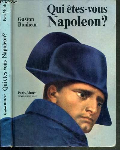 QUI ETES-VOUS NAPOLEON ? - NUMERO HORS-SERIE