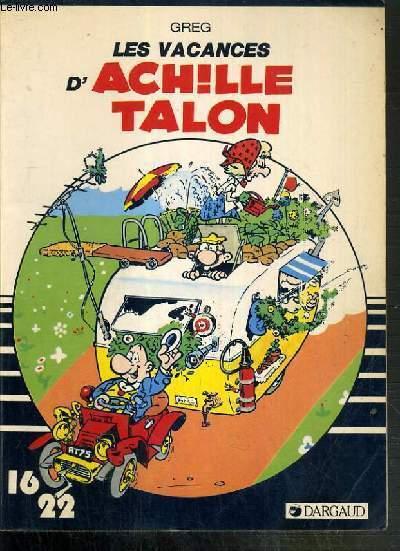 LES VACANCES D'ACHILLE TALON N°14  / COLLECTION DARGAUD 16/22.