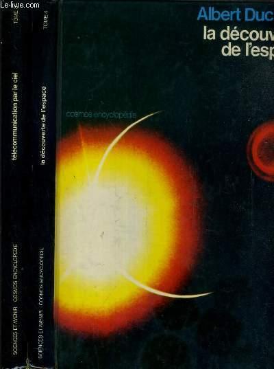 COLLECTION COSMOS ENCYCLOPEDIE - 2 TOMES - 3 + 4 / TOME 3. TELECOMMUNICATION PAR LE CIEL + TOME 4. LA DECOUVERTE DE L'ESPACE.