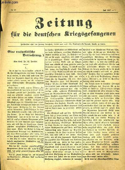 BEITUNG FUR DIE DEUTSCHEN KRIEGSGEFANGENEN - N°91 - JULI 1917 - TEXTE EXCLUSIVEMENT EN ALLEMAND.