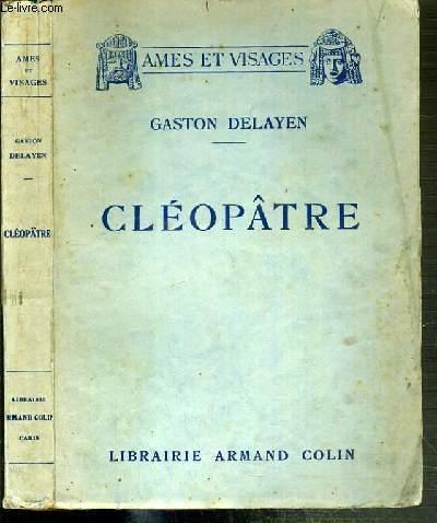 CLEOPATRE - SOUS LES MASQUES ANTIQUES / COLLECTION AMES ET VISAGES