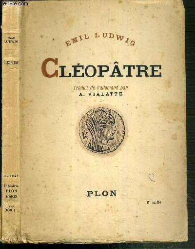 CLEOPATRE - HISTOIRE D'UNE REINE.