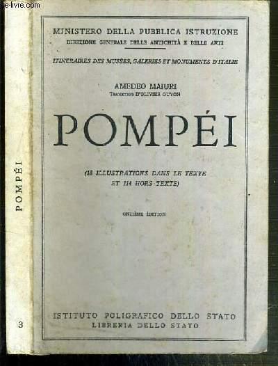 POMPEI - LES NOUVELLES FOUILLES - LA VILLA DES MYSTERES - L'ANTIQUARIUM - 11ème EDITION -  ITINERAIRES DES MUSEES, GALERIES ET MONUMENTS D'ITALIE N°3.