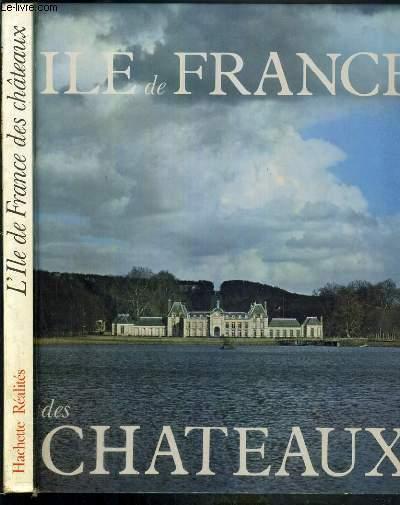 L'ILE-DE-FRANCE DES CHATEAUX
