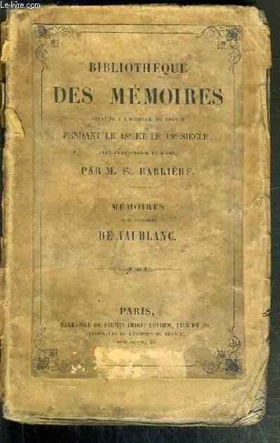 BIBLIOTHEQUE DES MEMOIRES RELATIFS A L'HISTOIRE DE FRANCE PENDANT LE 18e et le 19e SIECLE - MEMOIRES DE M. LE COMTE DE VAUBLANC.