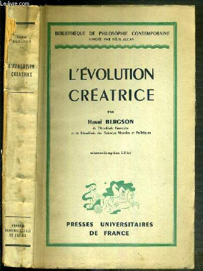 L'EVOLUTION CREATRICE - 70ème EDITION / BIBLIOTHEQUE DE PHILOSOPHIE CONTEMPORAINE