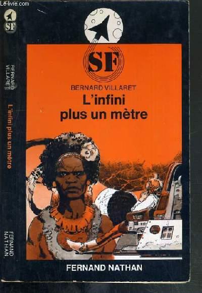 L'INFINI PLUS UN METRE / COLLECTION SF