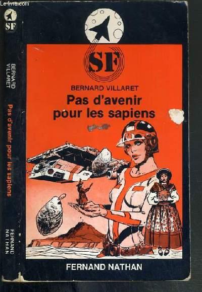 PAS D'AVENIR POUR LES SAPIENS / COLLECTION SF