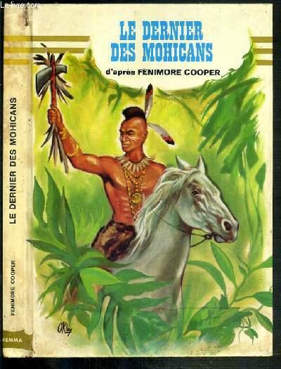 LE DERNIER DES MOHICANS / NOTRE