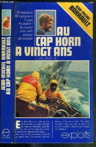 AU CAP HORN A VINGT ANS / COLLECTION EXPLOITS.