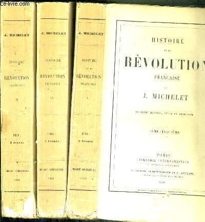 HISTOIRE DE LA REVOLUTION FRANCAISE - 3 TOMES - 3 + 4 + 5.