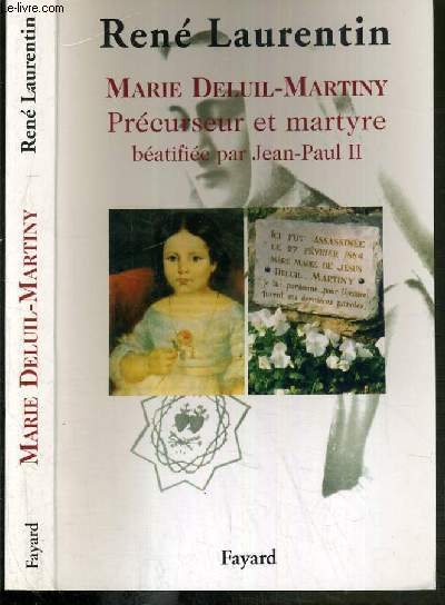 MARIE DELUIL-MARTINY PRECURSEUR ET MARTYRE BEATIFIEE PAR JEAN-PAUL II