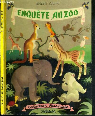 ENQUETE AU ZOO / COLLECTION FARANDOLE