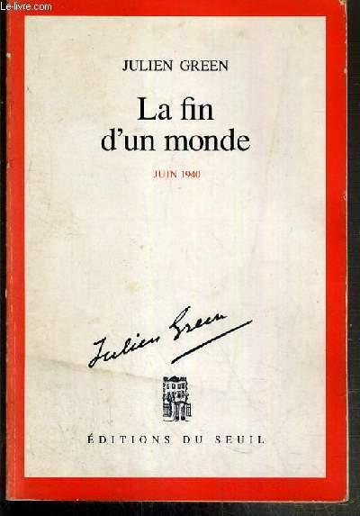 LA FIN D'UN MONDE - JUIN 1940