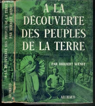 A LA DECOUVERTE DES PEUPLES DE LA TERRE / COLLECTION CLEFS DE L'AVENTURE, CLEFS DU SAVOIR N°53