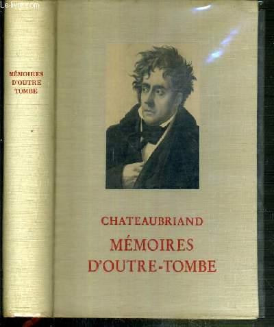 MEMOIRES D'OUTRE-TOMBE / CLASSIQUES POUR NOTRE TEMPS.