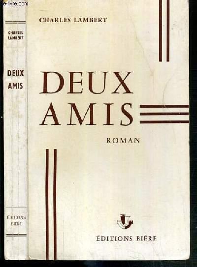 DEUX AMIS - ENVOI DE L'AUTEUR
