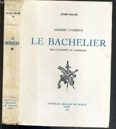 JACQUES VINGTRAS: LE BACHELIER