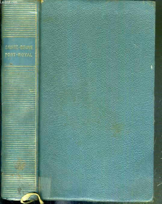 PORT-ROYAL - TOME II / BIBLIOTHEQUE DE LA PLEIADE