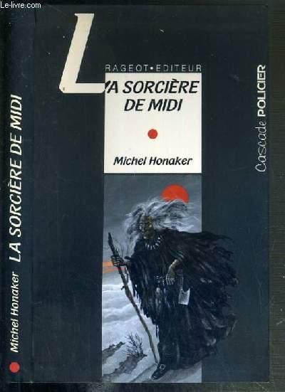 LA SORCIERE DU MIDI / COLLECTION CASCADES POLICIER
