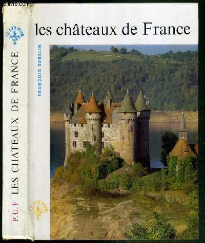 LES CHATEAUX DE FRANCE / COLLECTION LE LYS D'OR