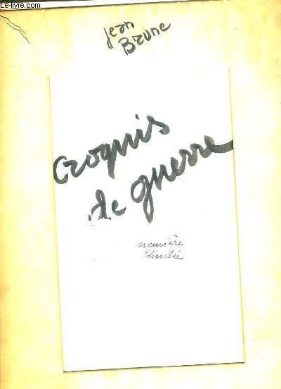 CROQUIS DE GUERRE AVEC LA PREMIERE DIVISION BLINDEE - EXEMPLAIRE N°15 / 52 / 31 CROQUIS ORIGINAUX COLLATIONNES  - LIVRE SANS L'AQUARELLE - 10 photos disponibles.