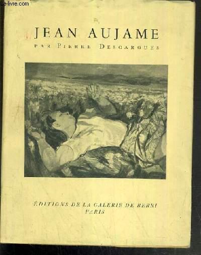 JEAN AUJAME - EXEMPLAIRE N° 245 / 500 SUR COUCHE BLANC