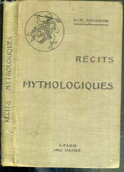 RECITS MYTHOLOGIQUES