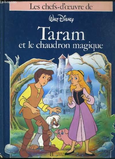 TARAM ET LE CHAUDRON MAGIQUE  - LES CHEFS-D'OEUVRE DE WALT DISNEY