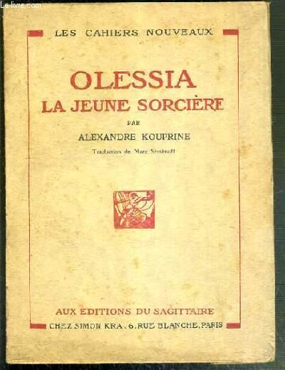 OLESSIA LA JEUNE SORCIERE /  LES CAHIERS NOUVEAUX N°6 - EDITION ORIGINAL