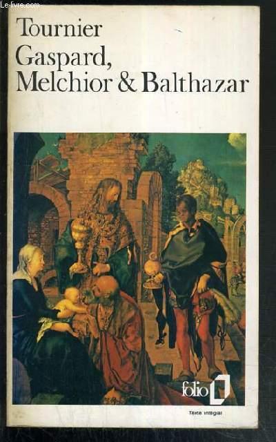 GASPARD, MELCHIOR & BALTHAZAR / COLLECTION FOLIO N°1415.