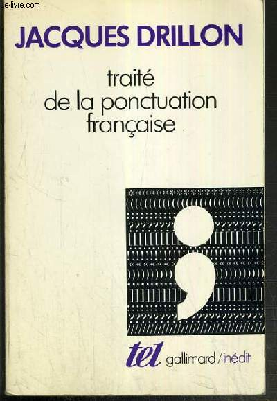TRAITE DE LA PONCTUATION FRANCAISE / COLLECTION TEL N°177