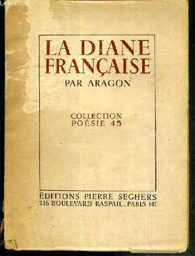 LA DIANE FRANCAISE / COLLECTION POESIE 45