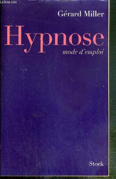 HYPSNOSE - MODE D'EMPLOI