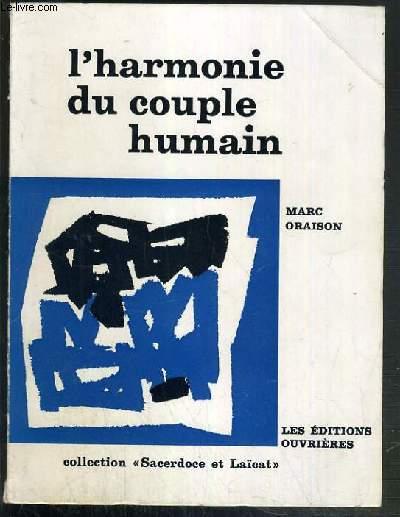 L'HARMONIE DU COUPLE HUMAIN / COLLECTION SACERDOSE ET LAICAT