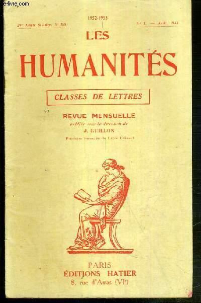 LES HUMANITES - CLASSES DE LETTRES - 29eme ANNEE SCOLAIRE - N°285 - N°7 - AVRIL 1953 / quelle connaissance la science nous donne-t-elle de la realité?, version grecque, version latine, composition francaise...