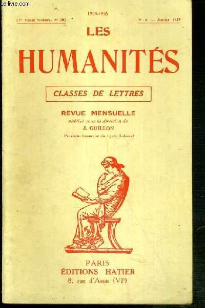 LES HUMANITES - CLASSES DE LETTRES - 31eme ANNEE SCOLAIRE - N°302 - N°4 - JANVIER 1955 -  l'orgueil peut-il avoir une valeur morale?, langue grecque, langue latine, composition francaise..
