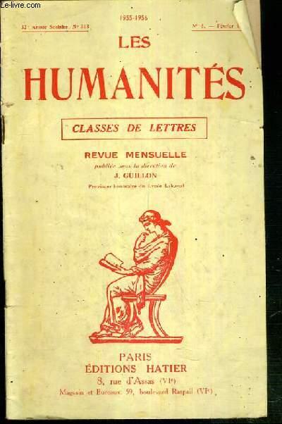 LES HUMANITES - CLASSES DE LETTRES - 32eme ANNEE SCOLAIRE - N°313 - N°5 - FEVRIER 1956 - dans quelle mesure la societe contribue-t-elle à la formation morale de l'homme?, langue grecque, langue latine, composition francaise....