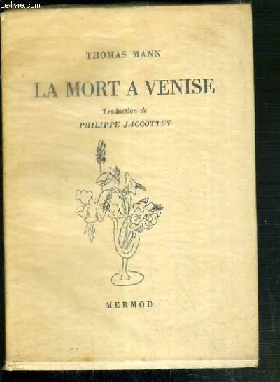 LA MORT A VENISE - EXEMPLAIRE N°1686 / 2500.
