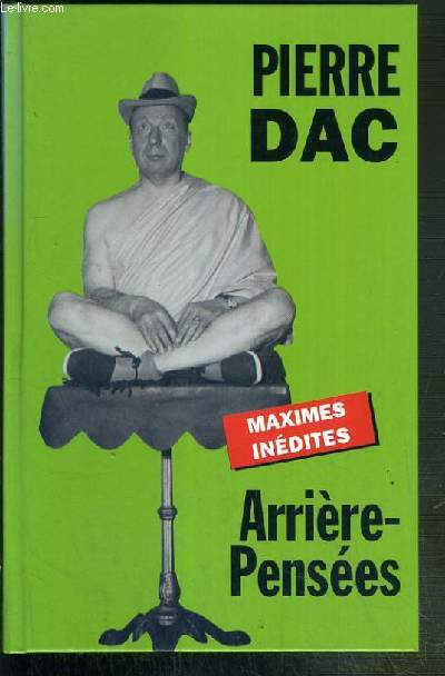 ARRIERE-PENSEES - MAXIMES INEDITES