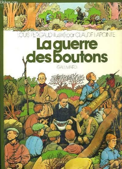 LA GUERRE DES BOUTONS / COLLECTION GRANDS TEXTES ILLUSTRES.