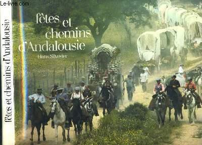 FETES ET CHEMINS D'ANDALOUSIE