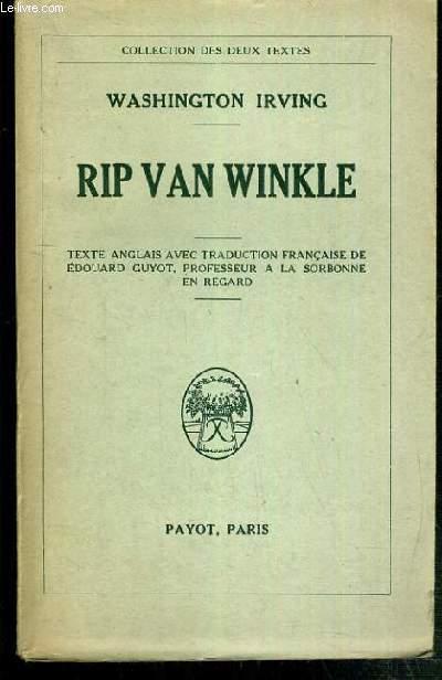 RIP VAN WINKLE / COLLECTION DES DEUX TEXTES