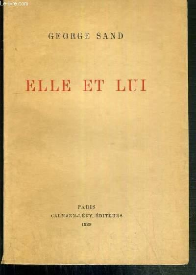 ELLE ET LUI -  EXEMPLAIRE N°369 / 1500 SUR PAPIER VELIN DU MARAIS.