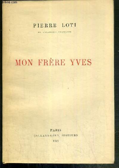 MON FRERE YVES  - EXEMPLAIRE N°826 / 2000 SUR PAPIER VELIN DU MARAIS.